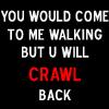 http://www.avatarist.com/avatars/Funny/Crawl-back.png