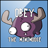Obey the Mini Moose avatar